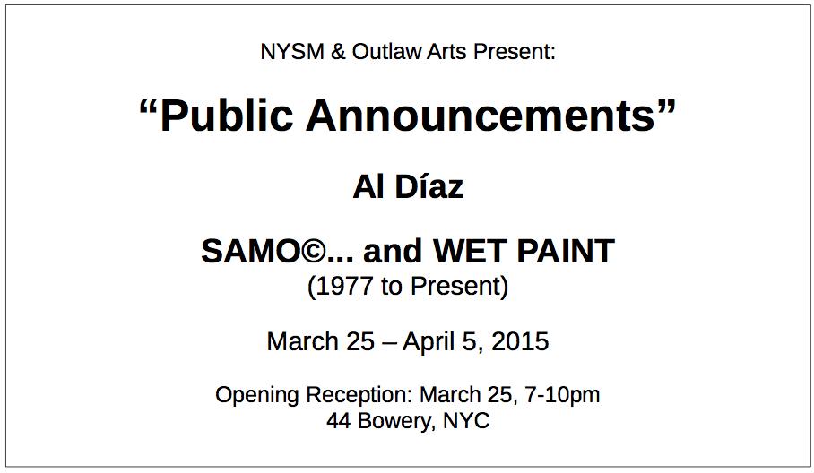 """""""Public Announcements"""" by Al Díaz"""